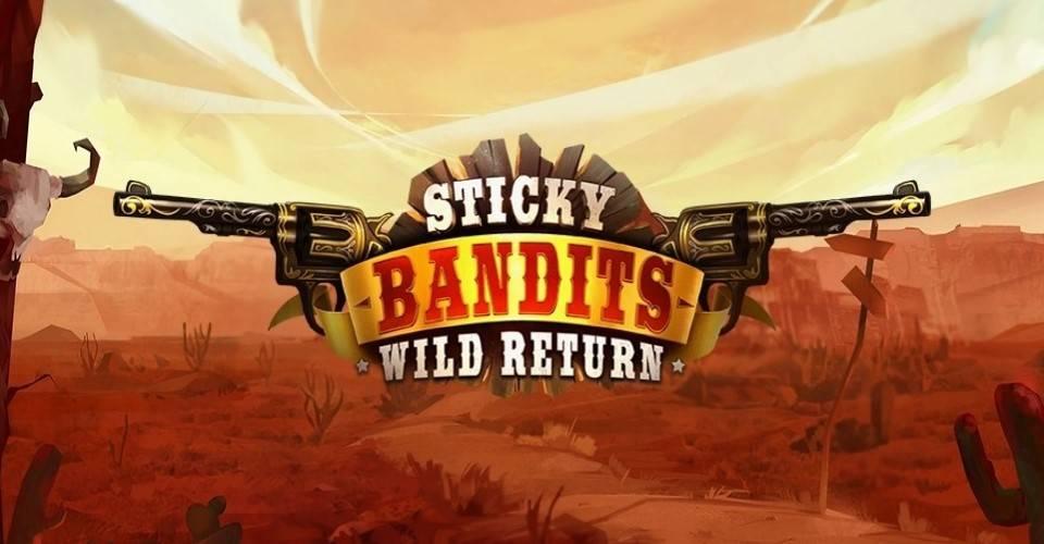 Игровой автомат Sticky Bandits Wild Return