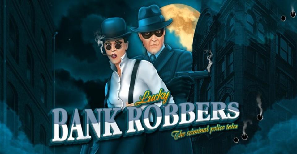 Игровой автомат Lucky Bank Robbers
